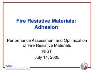 Fire Resistive Materials: Adhesion