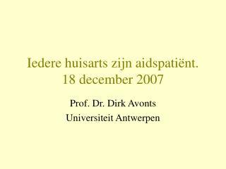 Iedere huisarts zijn aidspati nt.  18 december 2007