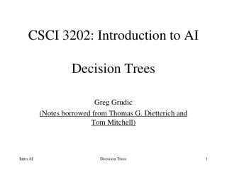 CSCI 3202: Introduction to AI  Decision Trees