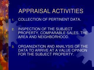 APPRAISAL ACTIVITIES
