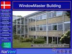 WindowMaster Building