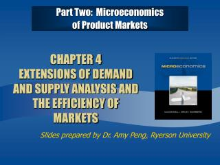 CHAPTER 4  EXTENSIONS OF DEMAND AND SUPPLY ANALYSIS AND THE EFFICIENCY OF MARKETS