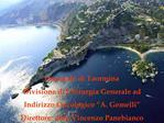Ospedale di Taormina Divisione di Chirurgia Generale ad  Indirizzo Oncologico  A. Gemelli  Direttore: dott. Vincenzo Pan