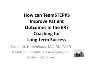 How can TeamSTEPPS Improve Patient Outcomes in the ER Coaching for Long-term Success