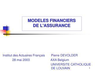 MODELES FINANCIERS  DE LASSURANCE