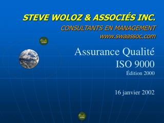 STEVE WOLOZ  ASSOCI S INC.  CONSULTANTS EN MANAGEMENT  swaassoc
