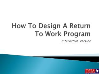 How To Design A Return To Work Program
