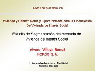 Vivienda y H bitat: Retos y Oportunidades para la Financiaci n De Vivienda de Inter s Social