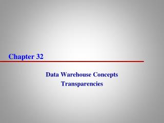 Data Warehouse Concepts Transparencies