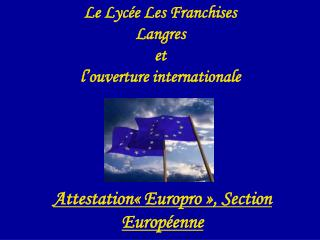 Le Lyc e Les Franchises  Langres  et l ouverture internationale