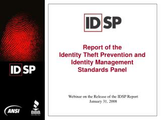 Report of the  Identity Theft Prevention and Identity Management Standards Panel
