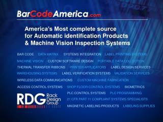 America s Most complete source  for Automatic identification Products   Machine Vision Inspection Systems