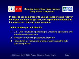 In order to use compressor to unload transports and recover the vapor left in the cargo tank, it is important to underst