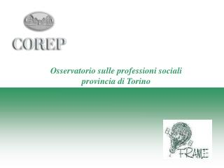 Osservatorio sulle professioni sociali provincia di Torino