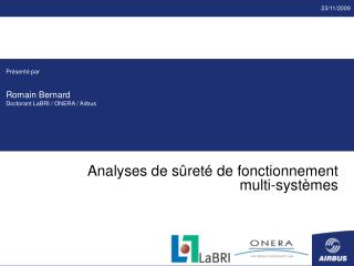 Analyses de s ret  de fonctionnement  multi-syst mes
