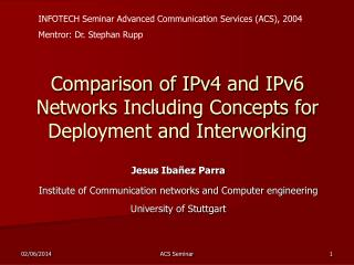 Comparison of IPv4 and IPv6 Networks Including Concepts for Deployment and Interworking