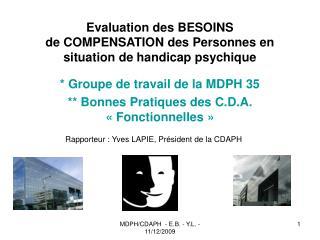 Evaluation des BESOINS de COMPENSATION des Personnes en situation de handicap psychique