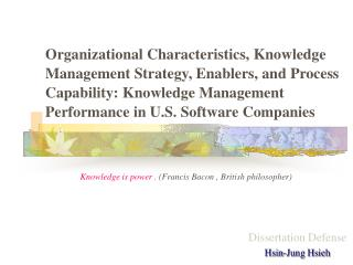 Organizational Characteristics, Knowledge Management Strategy, Enablers, and Process Capability: Knowledge Management Pe