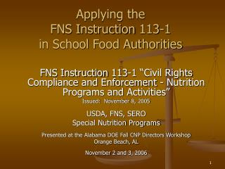 Applying the  FNS Instruction 113-1  in School Food Authorities