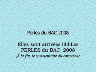 Perles du BAC 2008