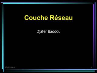 Couche R seau