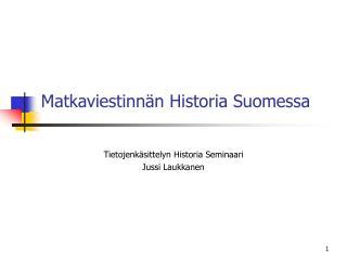 Matkaviestinn n Historia Suomessa