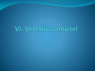 VI. Vezetoi sz mvitel