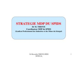 Dr Massamba THIOYE SPIDS SENEGAL