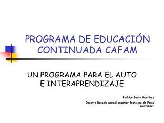 PROGRAMA DE EDUCACI N CONTINUADA CAFAM
