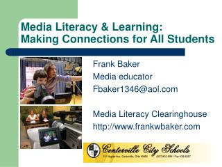 Media Literacy  Learning: Making Connections for All Students