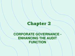 CORPORATE GOVERNANCE - ENHANCING THE AUDIT FUNCTION
