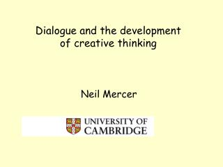 Dialogue and the development of creative thinking
