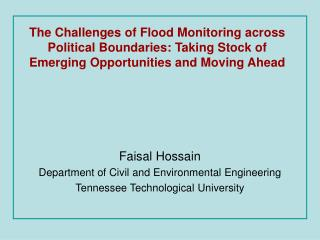 The Challenges of Flood Monitoring across Political Boundaries: Taking Stock of Emerging Opportunities and Moving Ahead