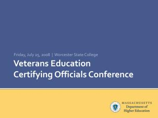 Veterans Education  Certifying Officials Conference