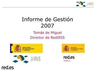 Informe de Gesti n 2007