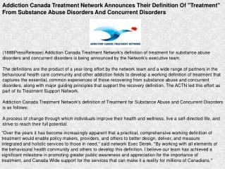 Addiction Canada Treatment Network Announces Their Definitio