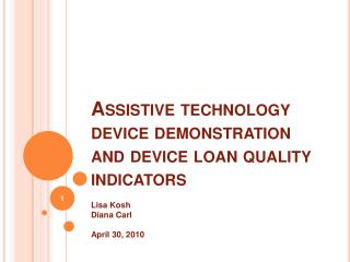 Assistive technology device demonstration and device loan quality indicators
