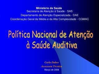 Pol tica Nacional de Aten  o    Sa de Auditiva