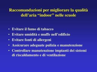 Raccomandazioni per migliorare la qualit  dell aria  indoor  nelle scuole