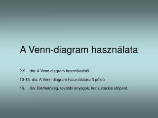 A Venn-diagram haszn lata