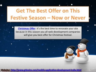 Get The Best Offer on This Festive Season – Now or Never