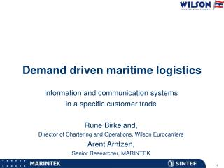 Demand driven maritime logistics