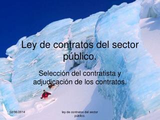 Ley de contratos del sector p blico.