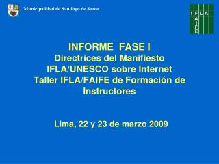 INFORME  FASE I Directrices del Manifiesto  IFLA