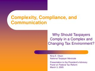 Complexity, Compliance, and Communication