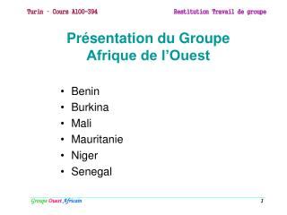 Pr sentation du Groupe Afrique de l Ouest