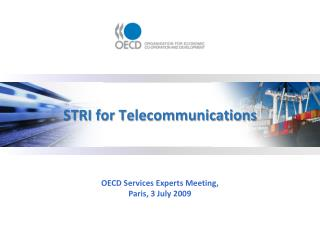 STRI for Telecommunications