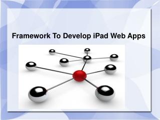 Framework To Develop iPad Web Apps