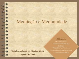 Medita  o e Mediunidade