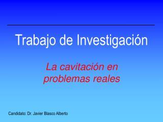Trabajo de Investigaci n  La cavitaci n en problemas reales